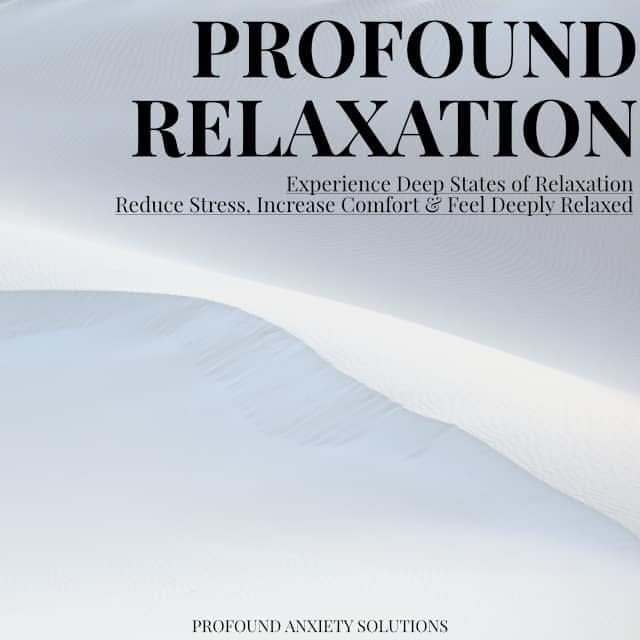 Profound Relaxation Brainwave Entrainment Program